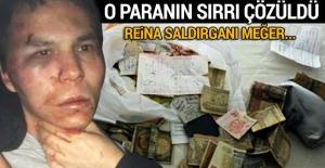 Reina saldırganının evinden çıkan dolarların sırrı ortaya çıktı