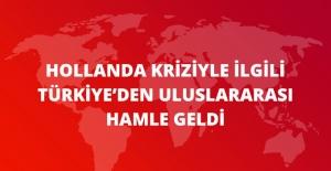 Türkiye, Hollanda'nın Skandal Uygulamasını Nota ile BM'ye Taşıdı