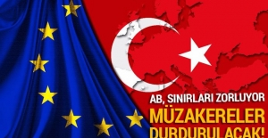 Alman Die Welt gazetesi: Türkiye ile müzakerelerin durdurulması AB'nin gündeminde