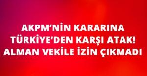 Avrupa'nın 'Siyasi Denetim' Kararına Türkiye'den Karşı Atak! Alman Vekilin Ziyareti İptal Edildi