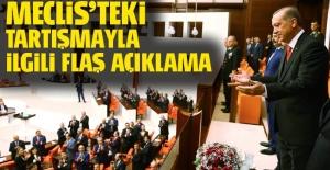 Erdoğan'dan Meclis'teki gerilime ilişkin açıklama!