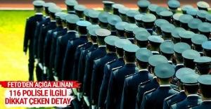 FETÖ'den açığa alınan 116 polisle ilgili dikkat çeken detay