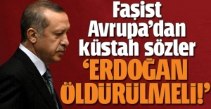 Fransız Defarges'dan alçak sözler! 'Erdoğan öldürülmeli'