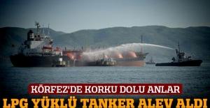 LPG yüklü tankerde yangın
