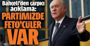 MHP lideri Devlet Bahçeli: Partimizdeki FETÖ'cüleri biliyorum