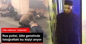 Rusya St. Petesburg'daki Metro Saldırılarının Şüphelisi Belirlendi