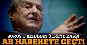 Soros'u kızdıran ülkeye karşı AB harekete geçti