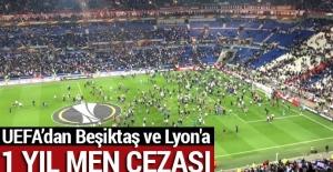 UEFA, Beşiktaş ve Lyon'a 2 yıl ertelemeli 1 yıl men cezası verdi