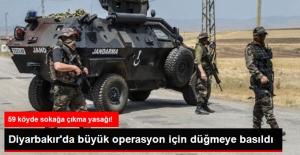 59 Köyde Sokağa Çıkma Yasağı İlan Edilen Diyarbakır'da Büyük Operasyon Başladı