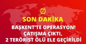 Ankara'da Sabaha Karşı Operasyon! Çatışma çıktı, 2 Terörist Ölü Ele Geçirildi