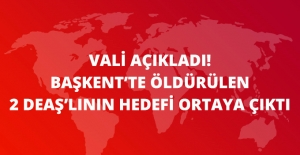 Ankara Valisi Açıkladı: Öldürülen 2 DEAŞ'lı AK Parti Kongresi'ne Saldıracaktı