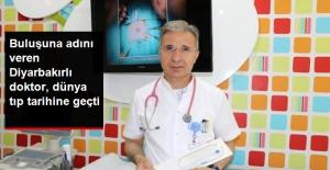 Buluşuna Kendi Adını Veren Diyarbakırlı Doktor, Dünya Tıp Tarihine Geçti