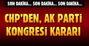 CHP AK Parti kongresine katılmıyor