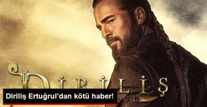 Diriliş Ertuğrul'dan kötü haber!