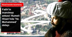 Fatih'in İnanılmaz Zekası: Rumeli Hisarı'nı 'Muhammed' İsmi Şeklinde Tasarlamış