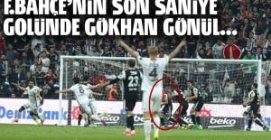 Fenerbahçe son saniyede attı Gökhan Gönül yıkıldı