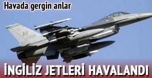 Flaş! İngiliz Jetleri havalandı