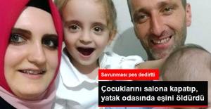 Gözü Dönen Koca, Çocuklarını Oturma Odasına Kapatıp Eşini Öldürdü