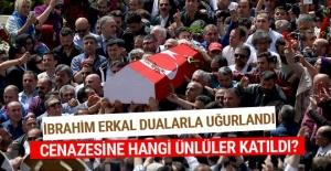 İbrahim Erkal#039;ın cenaze töreni...