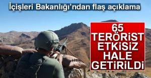 İçişleri Bakanlığı: '65 terörist etkisiz hale getirildi'