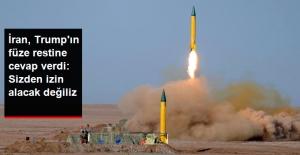 İran Cumhurbaşkanı Ruhani: Füze Denemek İçin ABD'den İzin Alacak Değiliz