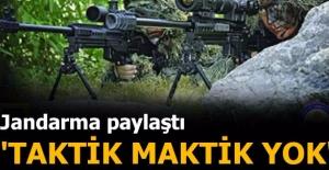 Jandarma'dan 'Taktik maktik yok' mesajı!
