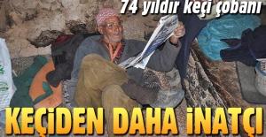 Keçi çobanı Durali Dede'nin 'Yok artık' dedirten inatçılığı