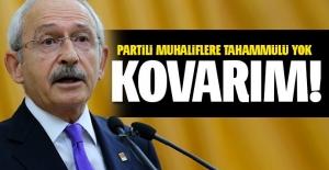 Kılıçdaroğlu: Partide mücadele yapanı kovacağım