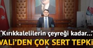 Kırıkkale Valisi'nden provokasyon tepkisi