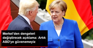 Merkel'den Avrupa'da Yankı Bulan Açıklama: Artık ABD'ye Güvenecek Dönemler Geride Kaldı