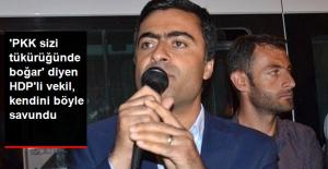 'PKK Sizi Tükürüğünde Boğar' Diyen HDP'li Vekil, Mahkemede Kendini Böyle Savundu