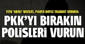 PKK'yı bırakın polisleri vurun
