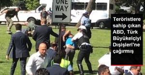 Saldırganlara Sahip Çıkan ABD, Türkiye Büyükelçisi'ni de Dışişleri'ne Çağırmış