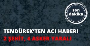 Son Dakika! Ağrı'da Çatışma: 2 Şehit, 4 Asker Yaralı
