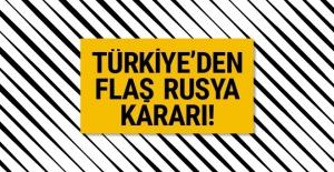 Türkiye'den Rusya'nın restine rest!