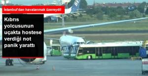 Yolcu Uçağında Bir Yolcunun Hostese Verdiği Not Paniğe Neden Oldu