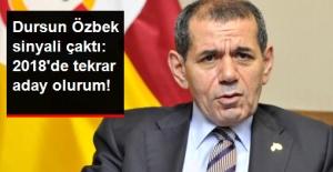 Dursun Özbek: Camia İsterse 2018'de Tekrar Aday Olurum
