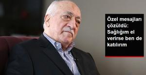 FETÖ Elebaşı Gülen'in Özel Mesajları Çözüldü