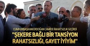 Namaz sırasında rahatsızlanan Erdoğan'dan açıklama
