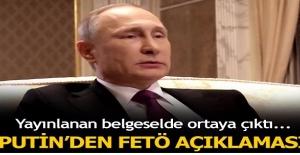 Putin'den FETÖ açıklaması