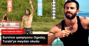 Survivor 2017 Şampiyonu Ogeday, 2 Kez Şampiyon Olan Turabi'ye Meydan Okudu