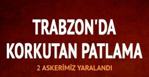 Trabzon'da arama faaliyeti sırasında patlama: 2 askerimiz yaralı