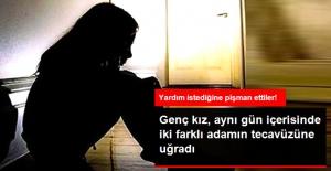 15 Yaşındaki Kız Bir Kaç Saat İçinde İki Farklı Adamın Tecavüzüne Uğradı
