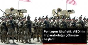 ABD Savunma Bakanlığı Pentagon İtiraf Etti: ABD'nin İmparatorluğu Çöküyor
