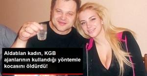 Aldatan Kocasını KGB Ajanlarının Kullandığı Fare Zehri İle Öldürdü