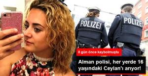 Alman Polisi, 8 Gün Önce Kaybolan Türk Kızı Ceylan'ı arıyor
