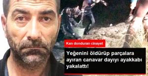 Ankara'da Kan Donduran Cinayet! Canavar Dayı, Öz Yeğenini Öldürüp Parçalara Ayırdı