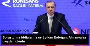 Erdoğan, Almanya'ya Meydan Okudu: Türkiye'yi Karalamaya Kimsenin Gücü Yetmez