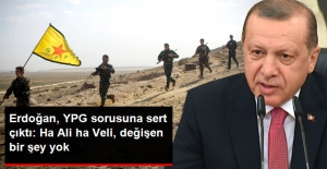 Erdoğan#039;dan ABD#039;ye YPG Tepkisi:...