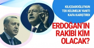 Erdoğan'ın rakibi kim olacak! Kılıçdaroğlu'nun tek kelimelik yanıtı şaşırttı